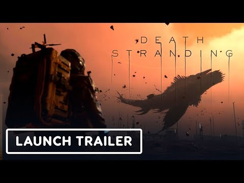 Death Stranding - Official Launch Trailer