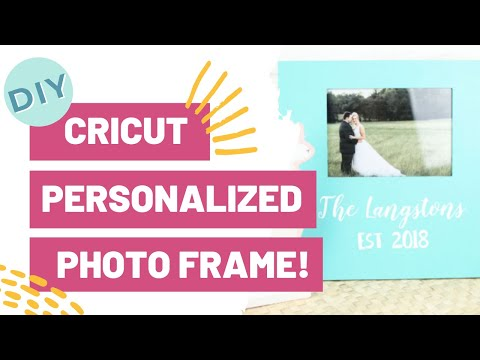 CRAFT WITH ME! DIY Cricut Personalized Photo Frame!