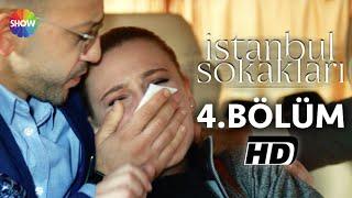 İstanbul Sokakları 4.Bölüm ᴴᴰ
