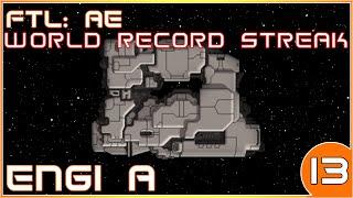 FTL: AE | World Record Hard Mode Winstreak | Engi A | 13/39