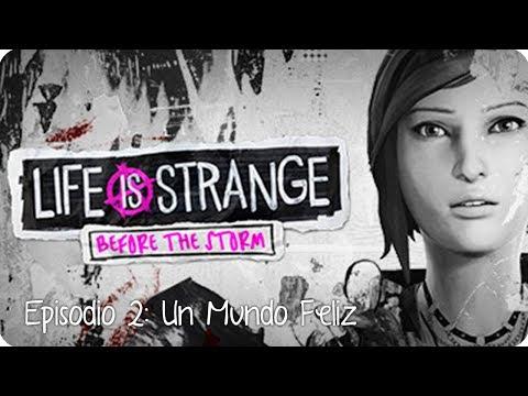 LIFE IS STRANGE: BEFORE THE STORM   Episodio 2: Un Mundo Feliz Parte 1   Lady Boss
