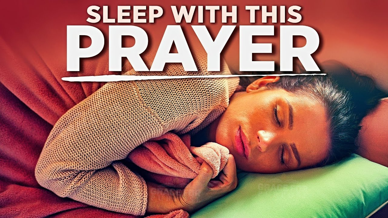 The Best Prayers Before You Sleep | Bedtime Blessings With This Night Prayer & Bible Reading