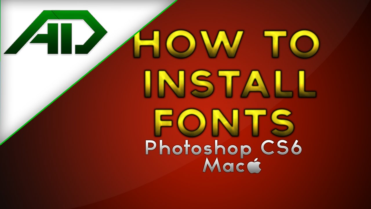 How to install fonts in photoshop cs6 mac youtube how to install fonts in photoshop cs6 mac ccuart Choice Image