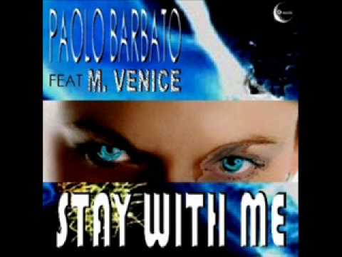 """Paolo Barbato feat M Venice """"Stay with me"""" Puma 69 radio version GR 001/05 (Official Video)"""