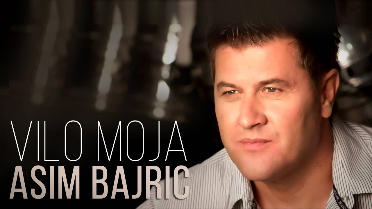 Asim Bajric - Vilo moja