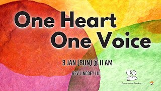 03 JAN 2021 | One Heart One Voice | Reverend Lindsey Lui | Faith Assembly of God Church
