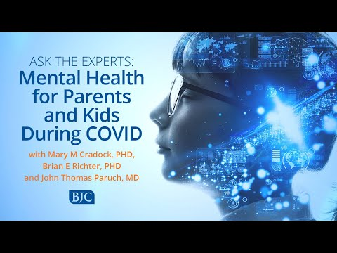 Ask The Experts: Mental Health for Parents and Kids During COVID-19