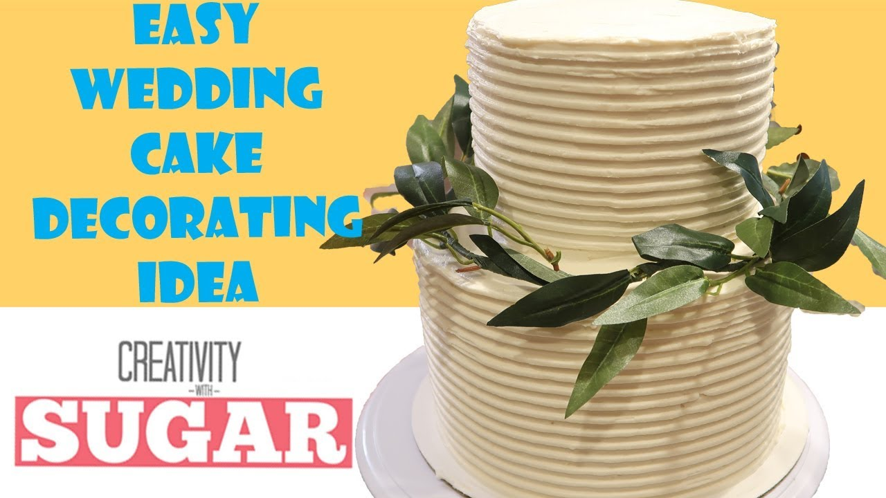Rustic Buttercream Cake | Wedding Cake Decorating Tutorial by ...