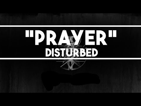 Disturbed - Prayer Lyrics
