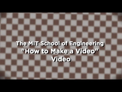 The School of Engineering 'How to Make a Video Video'