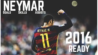 Neymar ► Ready ● Barcelona Skills, Goals & Assists 2016 ● 1080 HD