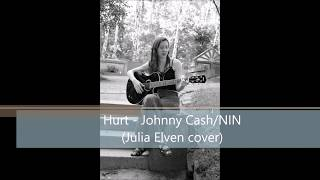 Hurt - johnny cash (julia elven cover ...