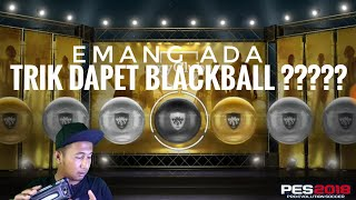 PEMBUKTIAN TRIK MENDAPATKAN BLACK BALL - PES 2018 Mobile