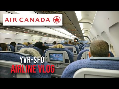 First Time Flying AIR CANADA | Vancouver To San Francisco