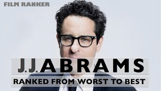JJ Abrams Movies Ranked From Worst To Best