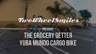 Yuba Mundo Cargo Bike - The Grocery Getter