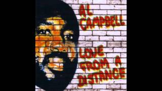 Al Campbell - Love From A Distance (Full Album)