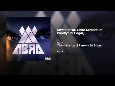 Diwata (feat. Chito Miranda of Parokya ni Edgar)