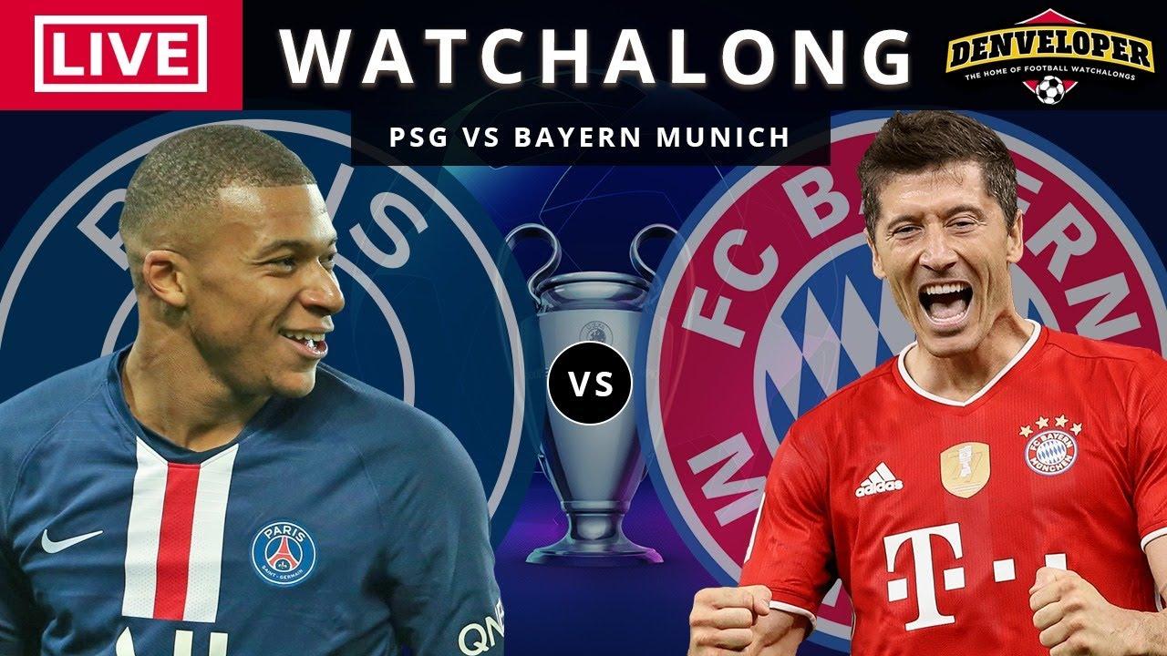 Psg Vs Bayern Munich Live Stream Full Match Football Watchalong Ucl Final 2020 Youtube