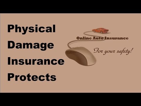 2017-automobile-insurance-damage-tips- -physical-damage-insurance-protects-vehicles-and-not-people