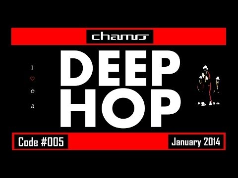 CHAMO.DJ - Deep Hop (Code #005 January 2014)