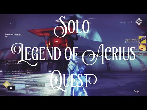 Destiny 2 - Solo Legend of Acrius Quest - 300 Power Level