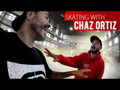 Skating With CHAZ ORTIZ!