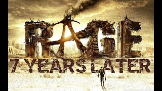 RAGE: 7 Years Later