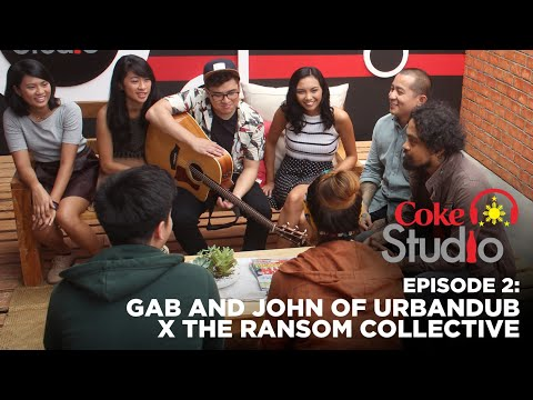 Coke Studio PH Episode 2: Gab & John of Urbandub and The Ransom Collective