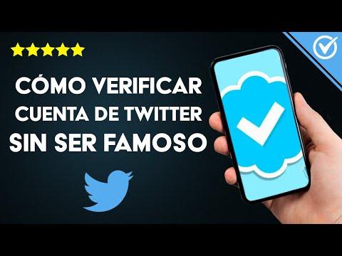 Cómo Verificar una Cuenta de Twitter y Conseguir la Insignia Azul sin ser Famoso