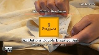 """Italian Gentleman"" - ""Rubinacci"" ""Six Buttons Double Breasted Suit"" ""Italian Tailoring"" & Fashion"