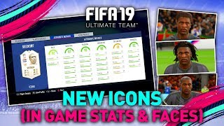 FUT 19 NEW ICONS - IN GAME STATS & PLAYER FACES!