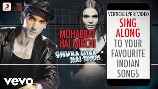Mohabbat Hai Mirchi - Chura Liyaa Hai Tumne|Official Bollywood Lyrics|Shaan|Gayatri Iyer