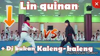 Download Lin quinan versi Dj bukan kaleng-kaleng#