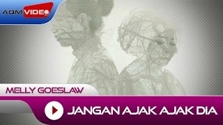 Gambar cover Melly Goeslaw - Jangan Ajak Ajak Dia (OST. AADC2) | Official Video