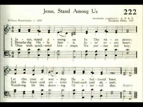 Jesus, Stand Among Us (Bemerton)
