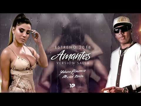 Amantes (Versión salsa cubana) -- Yahaira Plasencia & Michel Robles