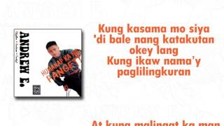 Repeat youtube video Andrew E. - Humanap Ka Ng Panget (Lyric Video)
