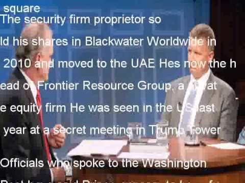 Trump aides Blackwater founder for help with Afghanistan