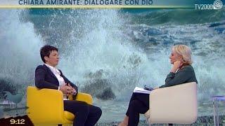Chiara Amirante: dialogare con Dio
