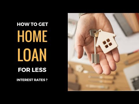 Fixed Vs Floating Home Loan Interest Rates - Tips To Get Home Loan For Less Interest Rates