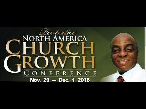 Fundamentals of Church Growth By Bishop Oyedepo @ North America Church Growth Conference