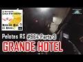 Grande Hotel Pelotas - Caça Fantasmas Brasil - #964 Parte 3