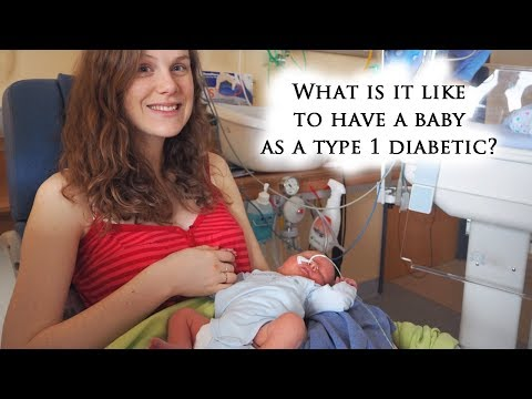 Pregnancy, Labour and Breastfeeding with Type 1 Diabetes