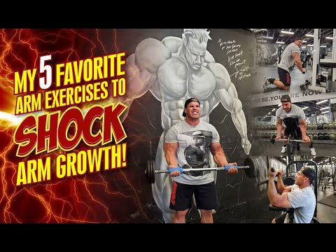 MY 5 FAVORITE ARM EXERCISES TO SHOCK ARM GROWTH!