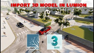 EXPORT 3D MODEL IN LUMION FROM 3D MAX