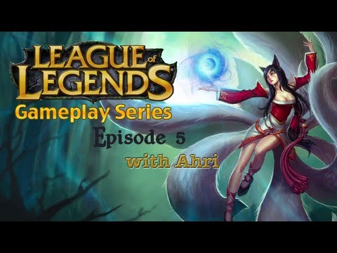League of Legends Gameplay Series #5: Improved