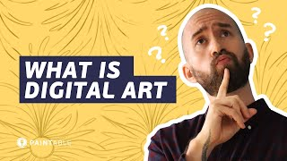 What is DIGITAL PAINTING? ► [The ULTIMATE Beginner's Guide] ► Part 1/5