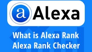 Alexa Rank | what is alexa rank | Alexa rank checker | SEO - Part 49