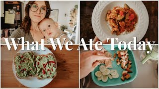 WHAT MY TODDLER & I ATE TODAY | MEAL IDEAS FOR TODDLERS & MOMS